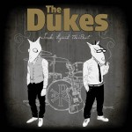 The_Dukes_LP_smoke_against_the_beat
