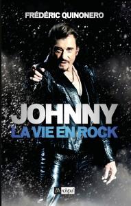 Johnny, la vie en rock par Frédéric Quinonero