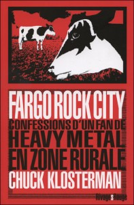 fargo_rock_city par Chuck Klosterman