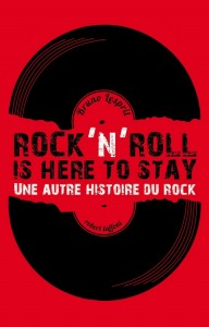rock'n'roll is here to stay par bruno lesprit