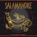 Salamandre Le jour d'après