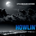 little-bob-blues-bastards-howlin
