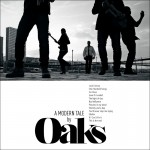 Oaks A modern tale