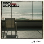 ego-miss-blinded-A-view