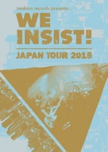 we insist japan tour