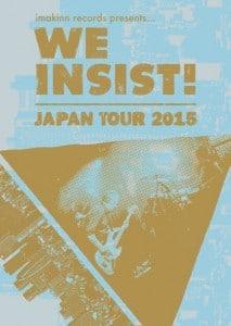 we insist japan tour