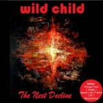 wild child The Next Decline