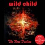 wild child The Next Decline