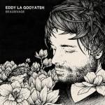 eddy_la_gooyatsh_coveralbum_beaurivage