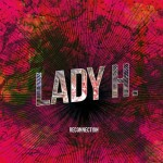 lady h reconnection
