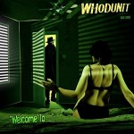 whodunit welcome to