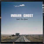 indian ghost lost for gone