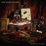 our blond covers the lost side of the world