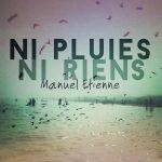 pochette_ni_pluies_ni_riens-manuel-etienne