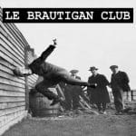 le-brautigan-club