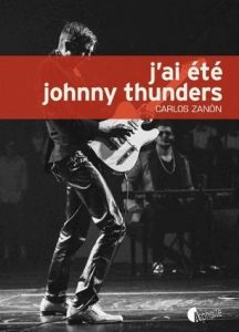 j-ai-ete-johnny-thunders-de-carlos-zanon
