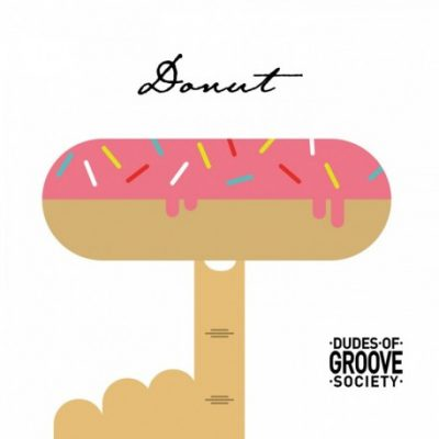 Dudes of Groove Society « Donut »