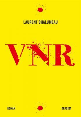 «VNR» de Laurent Chalumeau