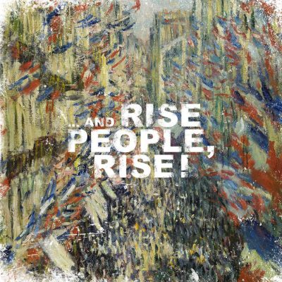 Rise People, Rise « … and Rise People, Rise »