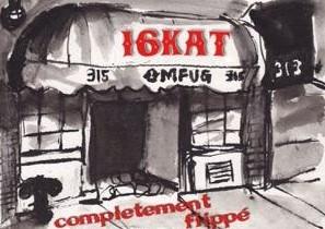 16 Kat « Complètement flippé »