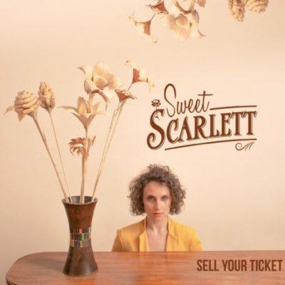 Sweet Scarlett «Sell your ticket»