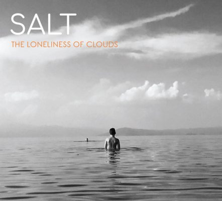 Salt «The loneliness of clouds»