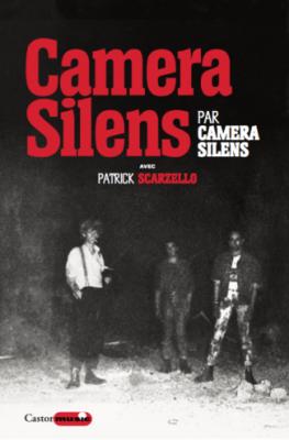 «Camera Silens» avec Patrick Scarzello