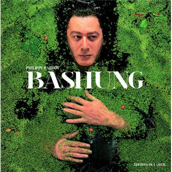 «Bashung » de Philippe Barbot