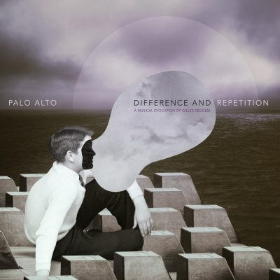 Palo Alto «Difference and repetition »