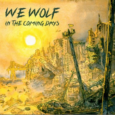 We Wolf «In the coming days»