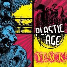 Plastic Age «Yeack!»